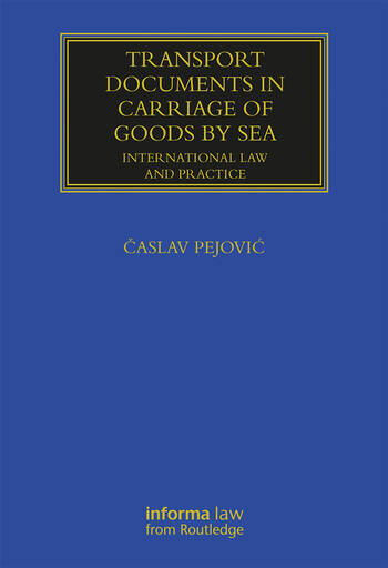 Transport Documents in Carriage Of Goods by Sea International Law and Practice book cover