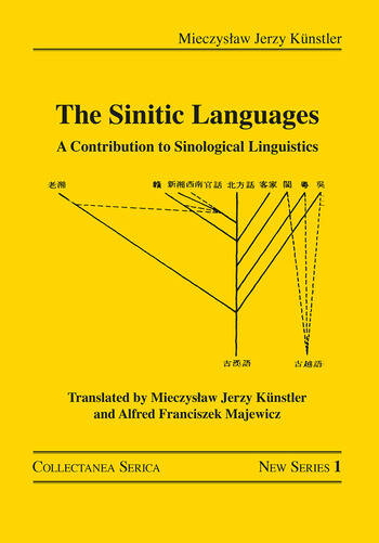 The Sinitic Languages A Contribution to Sinological Linguistics book cover