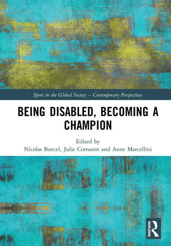 Being Disabled, Becoming a Champion book cover
