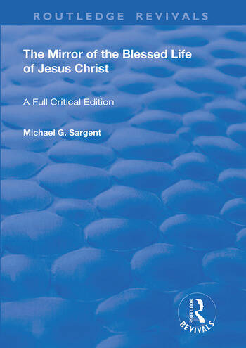 The Mirror of the Blessed Life of Jesus Christ book cover