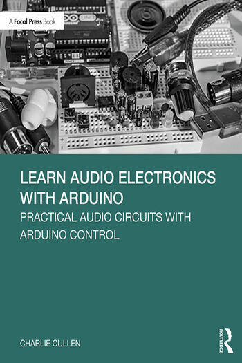 Learn Audio Electronics with Arduino Practical Audio Circuits with Arduino Control book cover