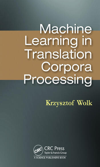 Machine Learning in Translation Corpora Processing book cover