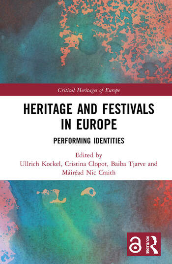 Heritage and Festivals in Europe Performing Identities book cover