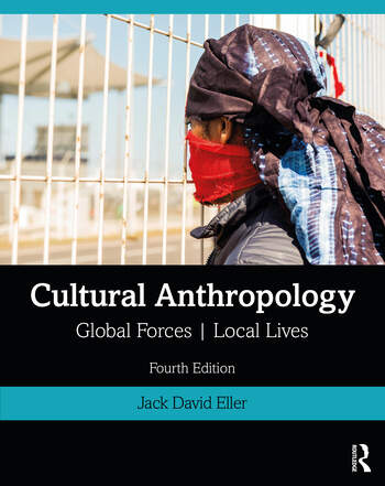 Cultural Anthropology Global Forces, Local Lives book cover