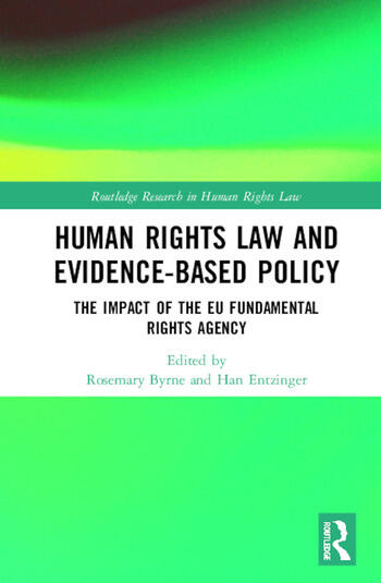 Human Rights Law and Evidence-Based Policy The Role of the EU Fundamental Rights Agency book cover