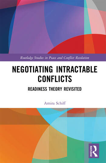 Negotiating Intractable Conflicts Readiness Theory Revisited book cover