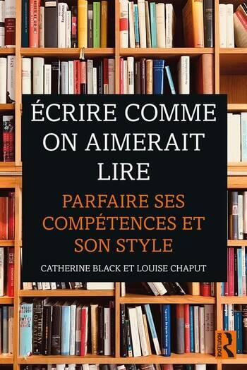 Écrire comme on aimerait lire Parfaire ses compétences et son style book cover