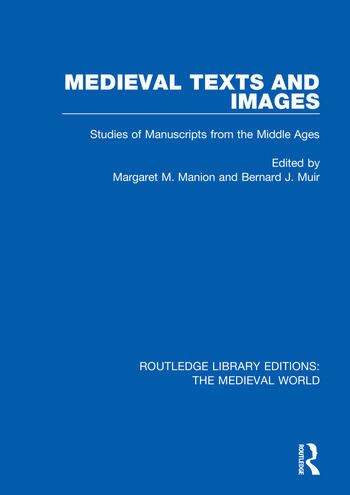 Medieval Texts and Images Studies of Manuscripts from the Middle Ages book cover
