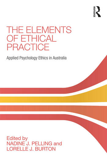 The Elements of Ethical Practice Applied Psychology Ethics in Australia book cover
