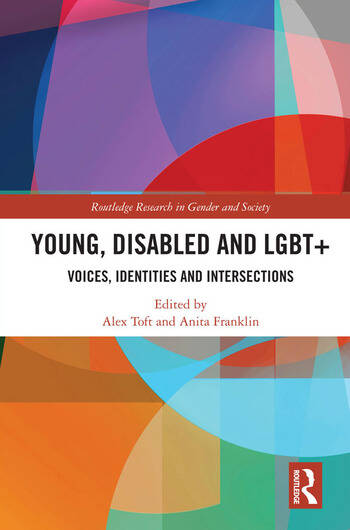 Young, Disabled and LGBT+ Voices, Identities and Intersections book cover