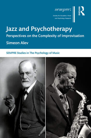 Jazz and Psychotherapy Perspectives on the Complexity of Improvisation book cover