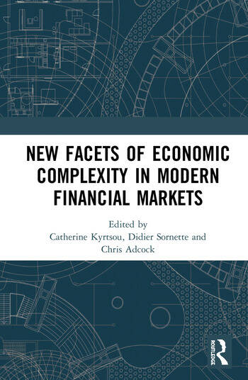 New Facets of Economic Complexity in Modern Financial Markets book cover