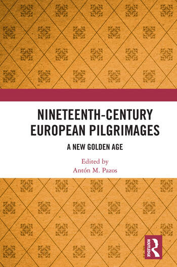 Nineteenth-Century European Pilgrimages A New Golden Age book cover