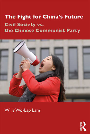 The Fight for China's Future Civil Society vs. the Chinese Communist Party book cover