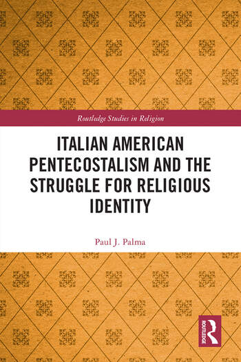 Italian American Pentecostalism and the Struggle for Religious Identity book cover