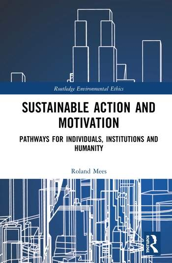 Sustainable Action and Motivation Pathways for Individuals, Institutions and Humanity book cover