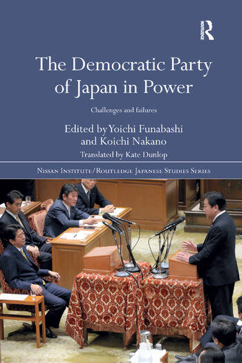 The Democratic Party of Japan in Power Challenges and Failures book cover
