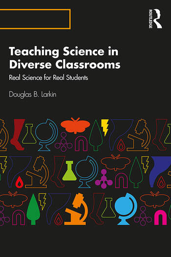 Teaching Science in Diverse Classrooms Real Science for Real Students book cover
