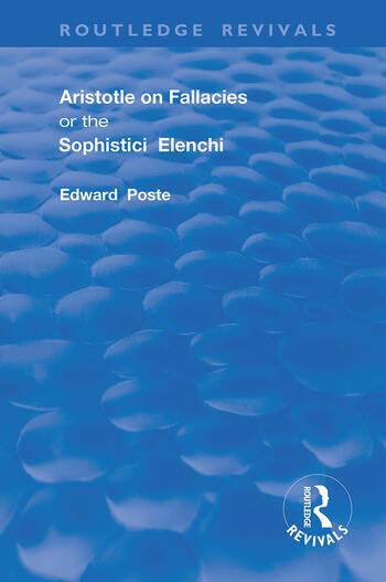 Aristotle on Fallacies; or The Sophistici Elenchi book cover