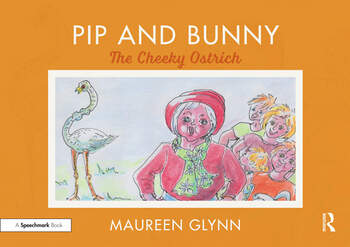Pip and Bunny The Cheeky Ostrich book cover
