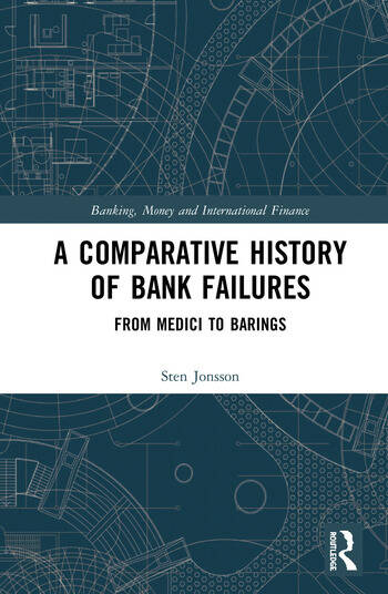 A Comparative History of Bank Failures From Medici to Barings book cover