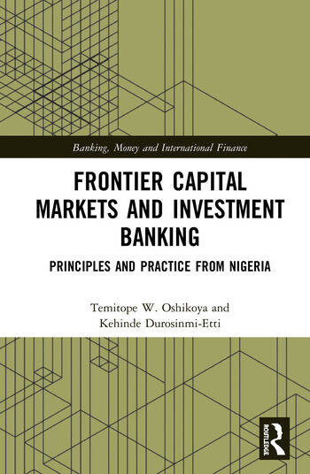 Frontier Capital Markets and Investment Banking Principles and Practice from Nigeria book cover
