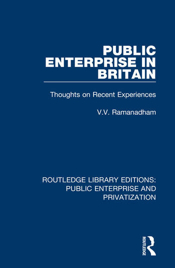 Public Enterprise in Britain Thoughts on Recent Experiences book cover