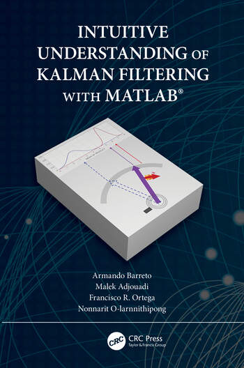 Intuitive Understanding of Kalman Filtering with MATLAB book cover