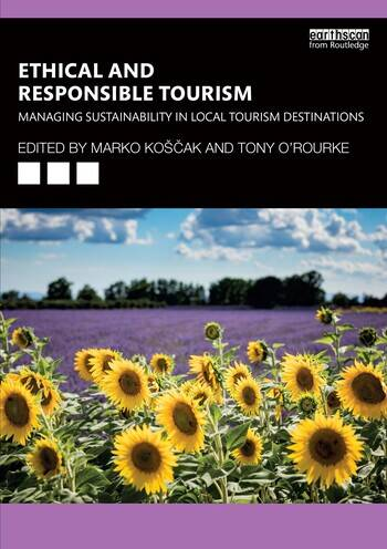 Ethical and Responsible Tourism Managing Sustainability in Local Tourism Destinations book cover