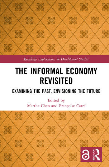 The Informal Economy Revisited Examining the Past, Envisioning the Future book cover