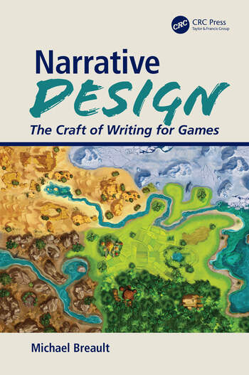 Narrative Design The Craft of Writing for Games book cover