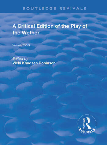 A Critical Edition of The Play of the Wether book cover