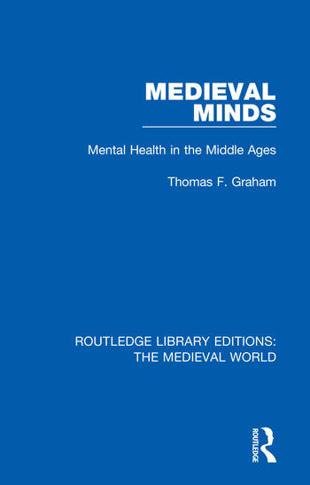 Medieval Minds Mental Health in the Middle Ages book cover