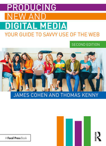 Producing New and Digital Media Your Guide to Savvy Use of the Web book cover