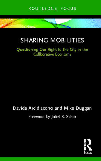 Sharing Mobilities Questioning Our Right to the City in the Collaborative Economy book cover
