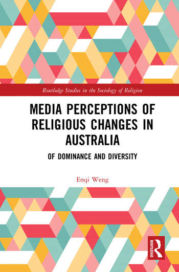 Media Perceptions of Religious Changes in Australia Of Dominance and Diversity book cover