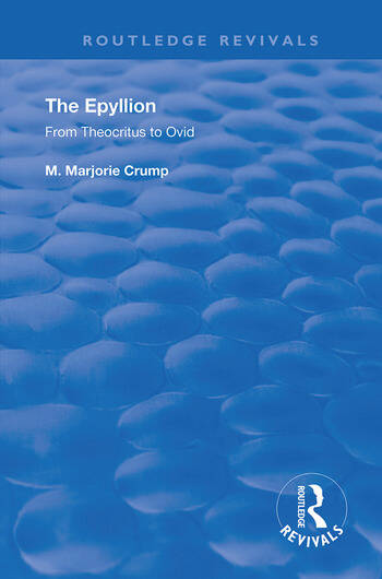 The Epyllion From Theocritus to Ovid book cover