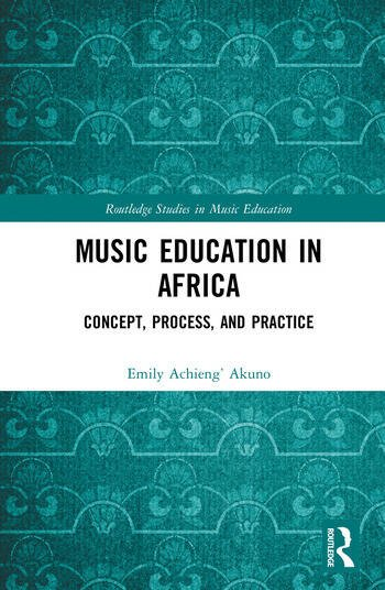 Music Education in Africa Concept, Process, and Practice book cover