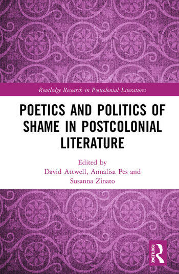 Poetics and Politics of Shame in Postcolonial Literature book cover