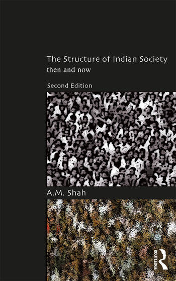 The Structure of Indian Society Then and Now book cover