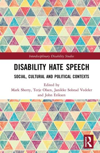 Disability Hate Speech Social, Cultural and Political Contexts book cover