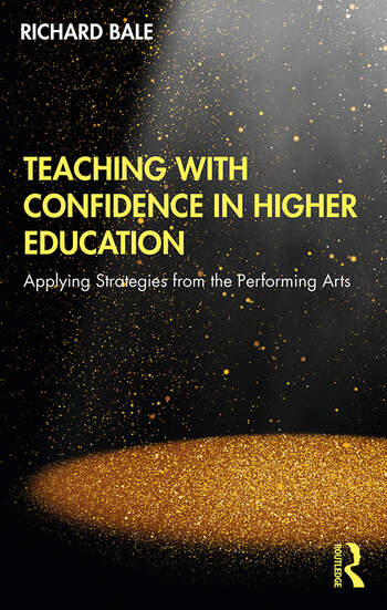 Teaching with Confidence in Higher Education Applying Strategies from the Performing Arts book cover