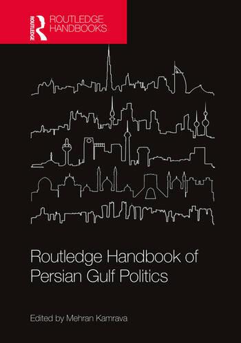 Routledge Handbook of Persian Gulf Politics book cover