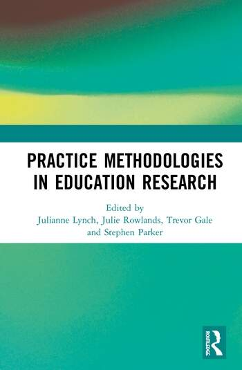 Practice Methodologies in Education Research book cover