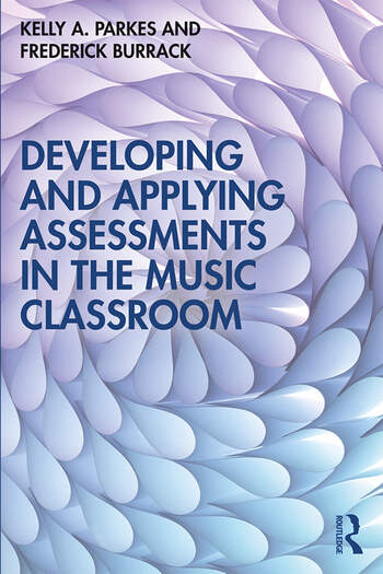 Developing and Applying Assessments in the Music Classroom book cover