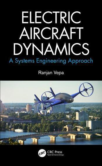 Electric Aircraft Dynamics A Systems Engineering Approach book cover