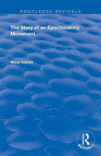 The Story of an Epoch Making Movement book cover