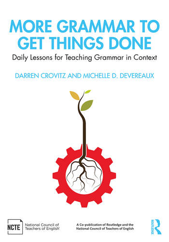 More Grammar to Get Things Done Daily Lessons for Teaching Grammar in Context book cover