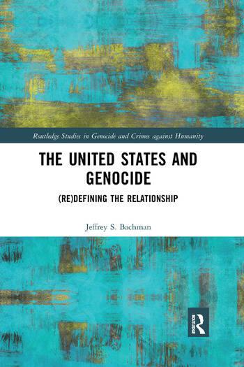 The United States and Genocide (Re)Defining the Relationship book cover