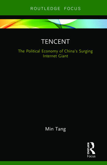 Tencent The Political Economy of China's Surging Internet Giant book cover